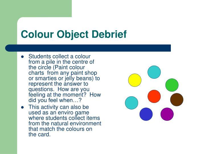 Colour Object Debrief