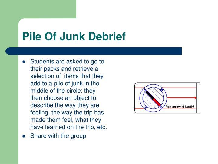Pile Of Junk Debrief