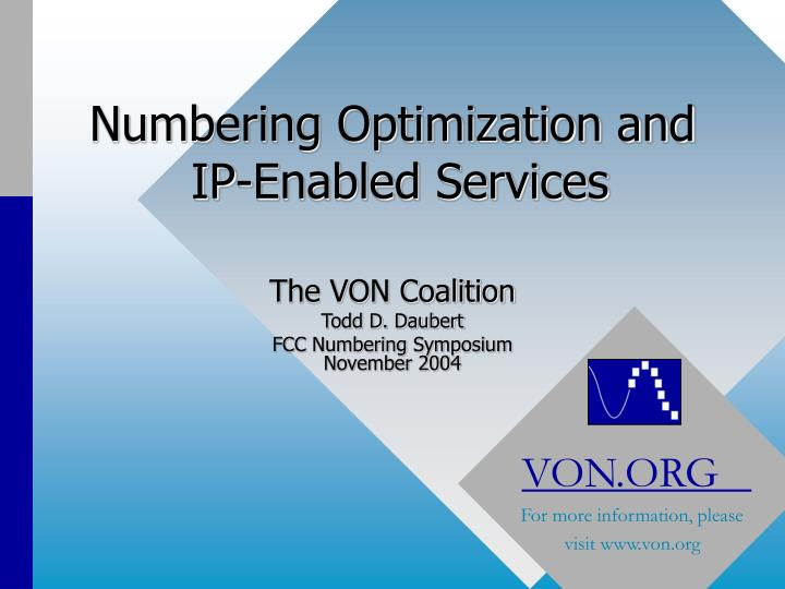 numbering optimization and ip enabled services