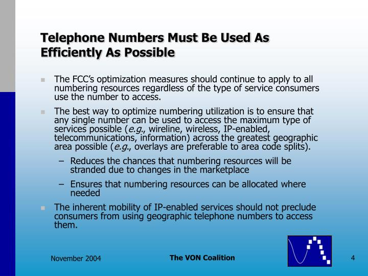 Telephone Numbers Must Be Used As Efficiently As Possible