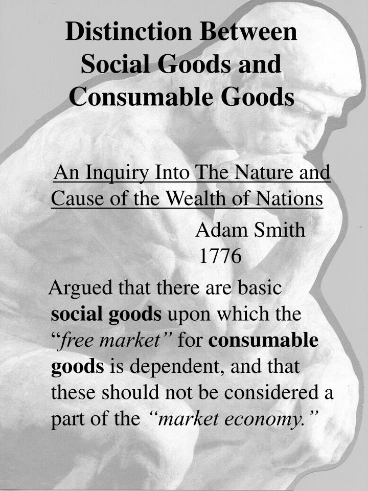 Distinction Between Social Goods and Consumable Goods