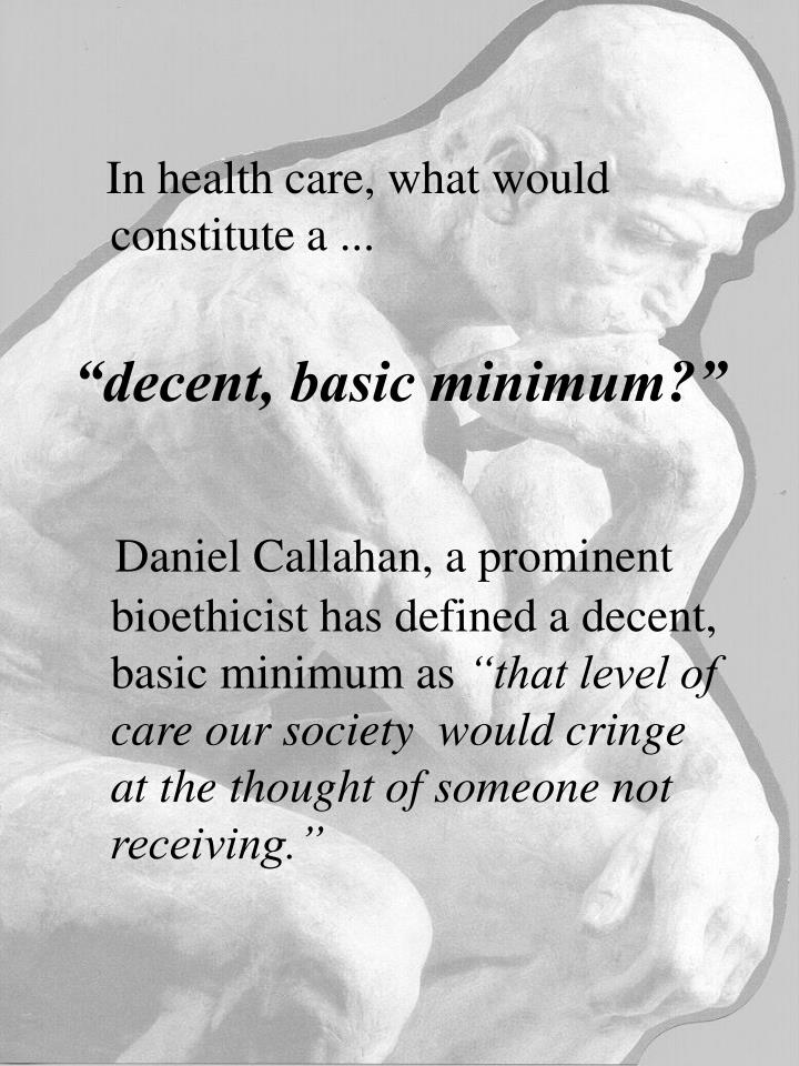 In health care, what would constitute a ...