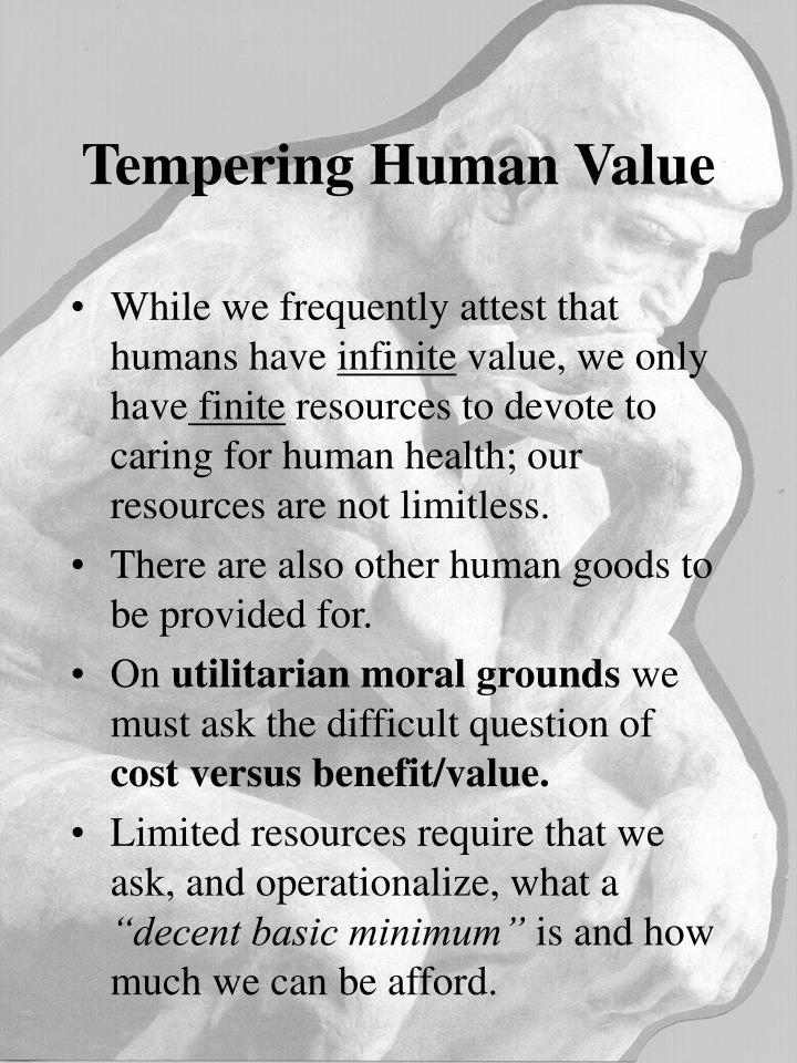 Tempering Human Value