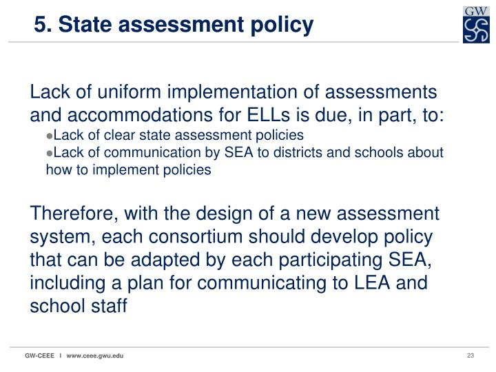 5. State assessment policy