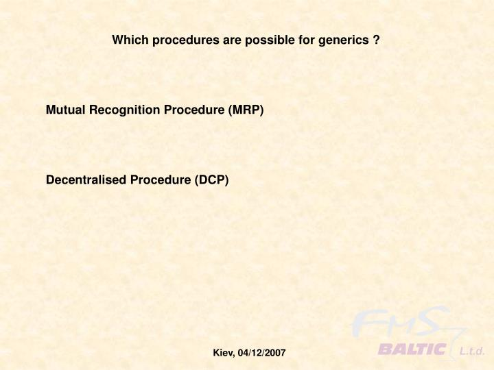 Which procedures are possible for generics ?