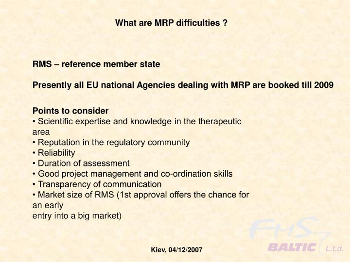 What are MRP difficulties ?
