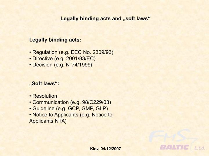 "Legally binding acts and ""soft laws"""