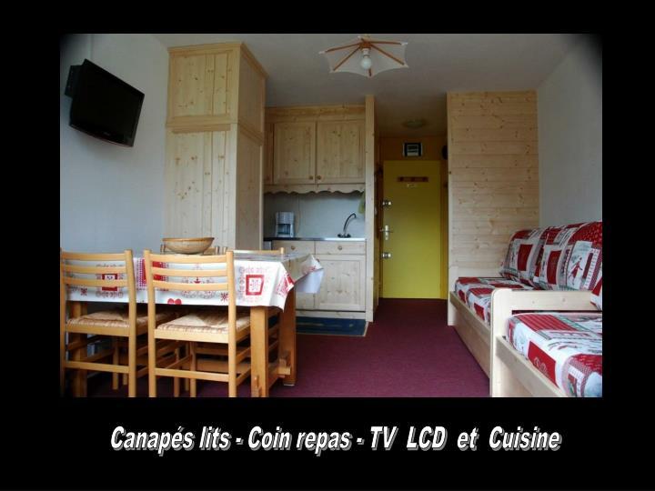 Canapés lits - Coin repas - TV  LCD  et  Cuisine