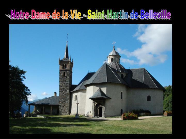 Notre Dame de la Vie - Saint Martin de Belleville