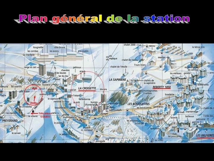 Plan général de la station