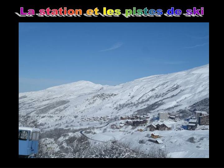 La station et les pistes de ski