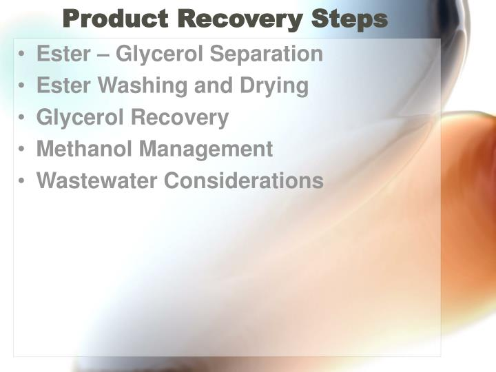 Product recovery steps