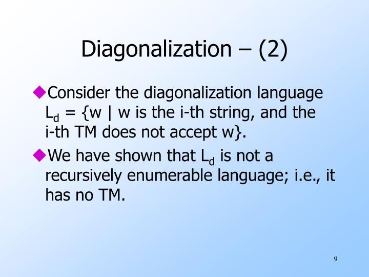 Diagonalization – (2)