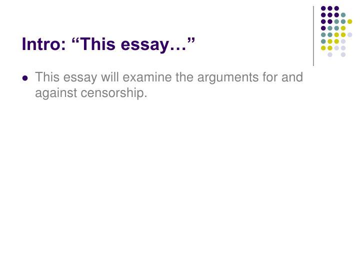 """Intro: """"This essay…"""""""