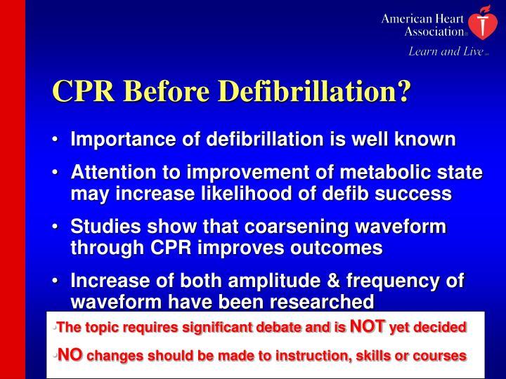 CPR Before Defibrillation?