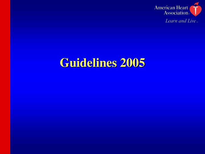 Guidelines 2005
