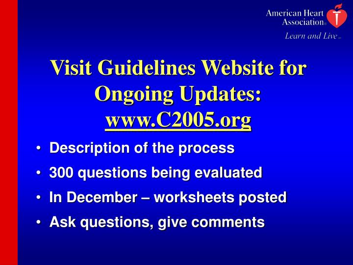 Visit Guidelines Website for Ongoing Updates: