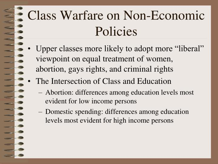 Class Warfare on Non-Economic Policies