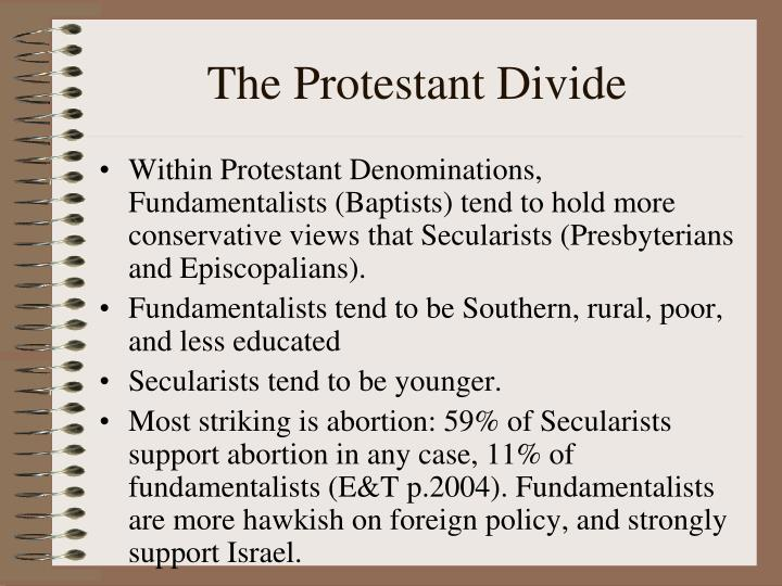 The Protestant Divide