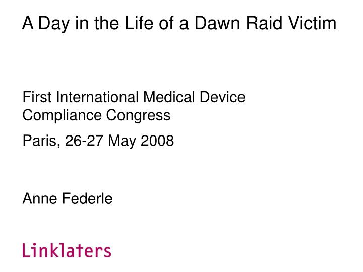 A Day in the Life of a Dawn Raid Victim