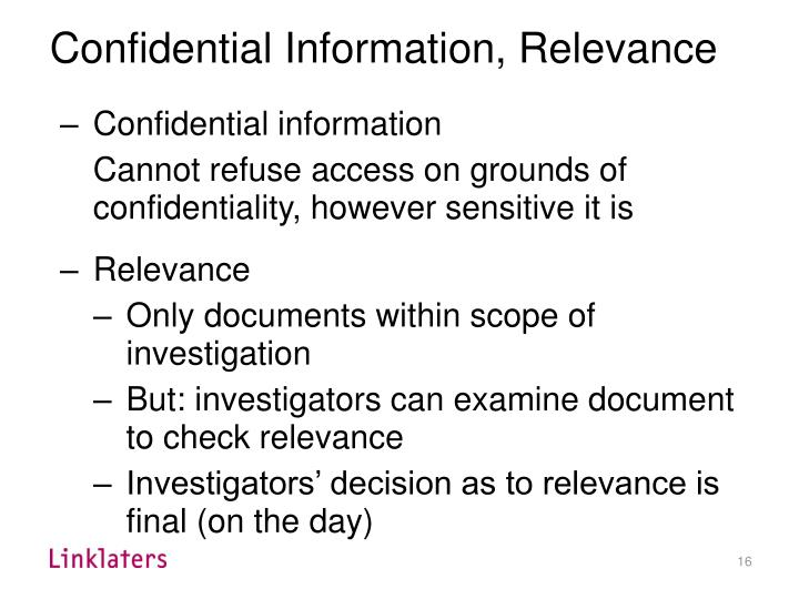 Confidential Information, Relevance