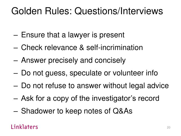 Golden Rules: Questions/Interviews