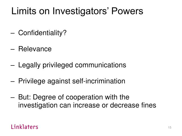 Limits on Investigators' Powers