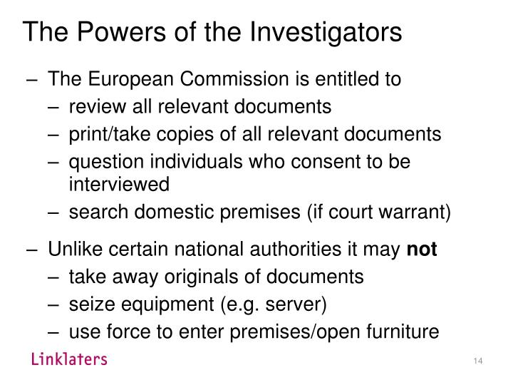 The Powers of the Investigators