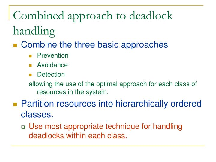 Combined approach to deadlock handling
