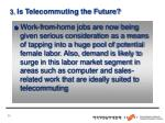 3 is telecommuting the future