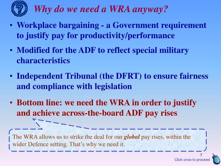Why do we need a WRA anyway?