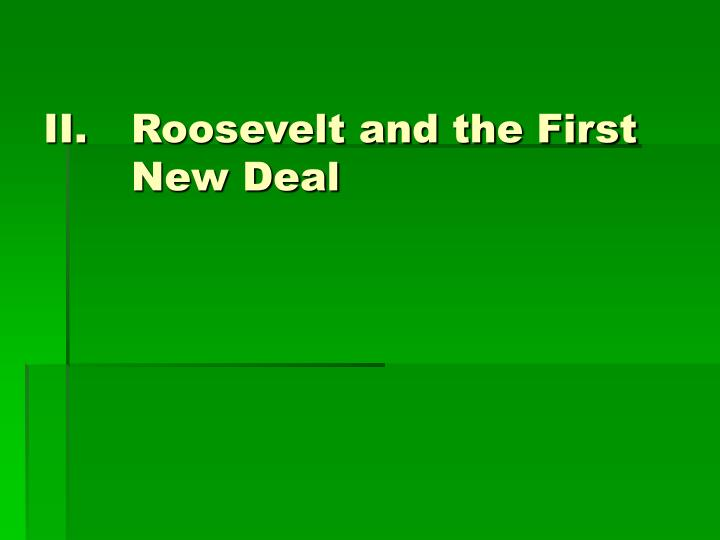 Roosevelt and the First