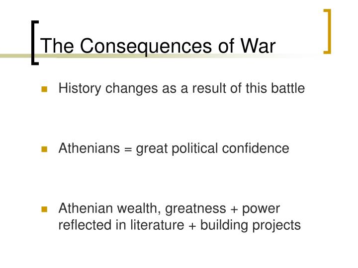 The Consequences of War