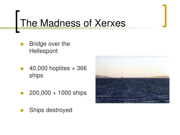 The Madness of Xerxes