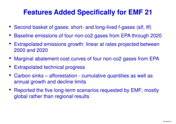 Features added specifically for emf 21