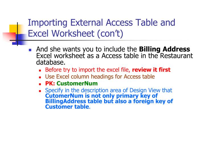 Importing External Access Table and Excel Worksheet (con't)