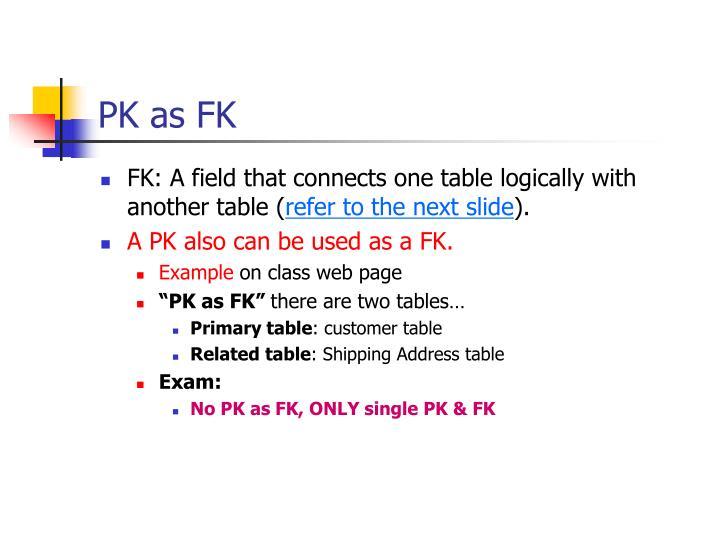 PK as FK