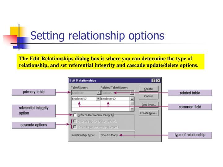 Setting relationship options
