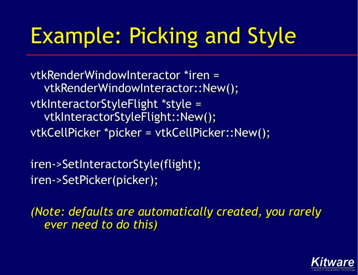 Example: Picking and Style