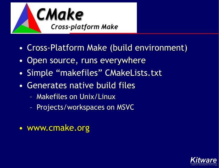 Cross-Platform Make (build environment)