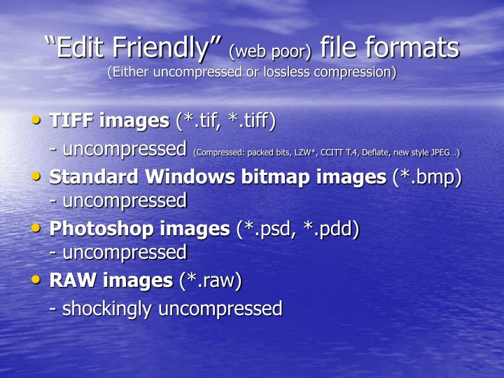 """Edit Friendly"""