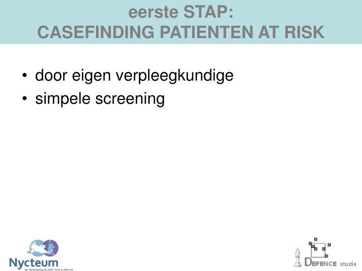 eerste STAP: