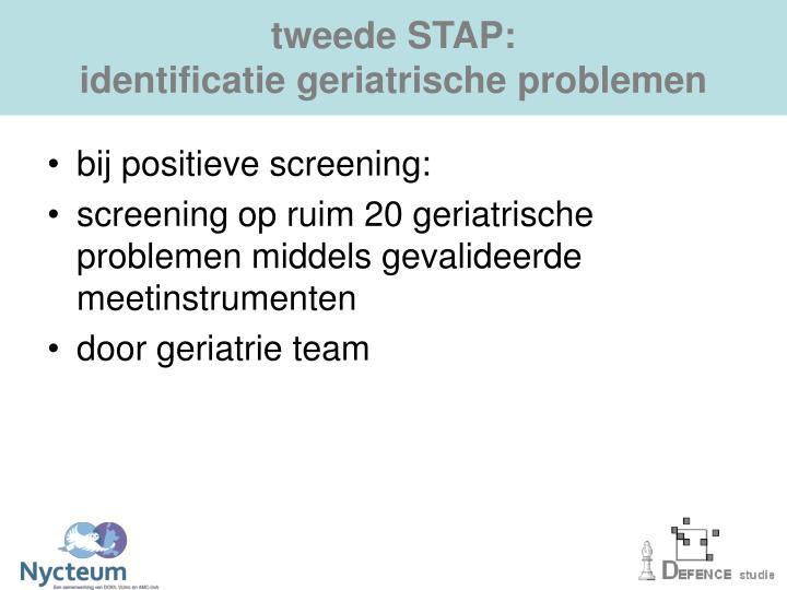 tweede STAP: