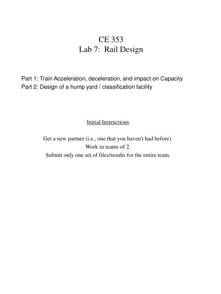 Ce 353 lab 7 rail design
