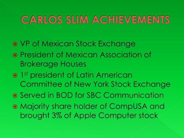 CARLOS SLIM ACHIEVEMENTS