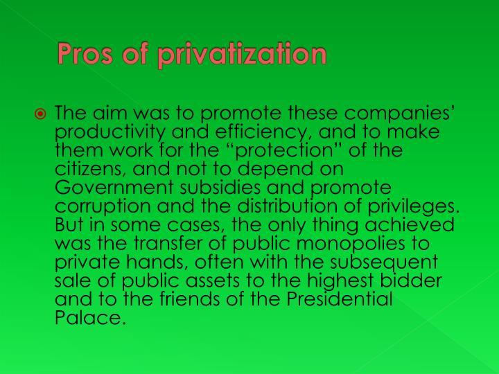 Pros of privatization