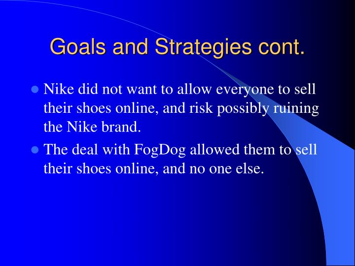 Goals and Strategies cont.