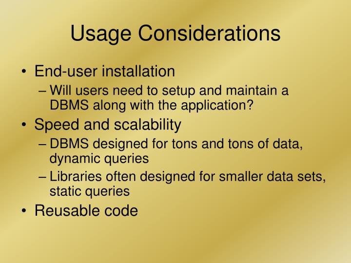Usage Considerations