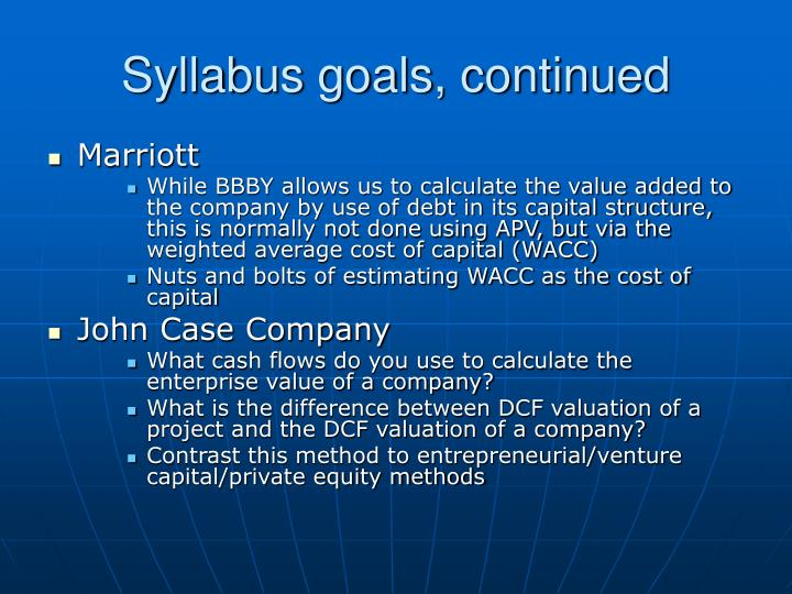Syllabus goals, continued