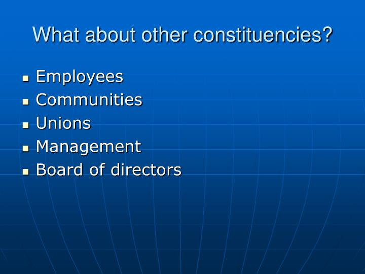 What about other constituencies?